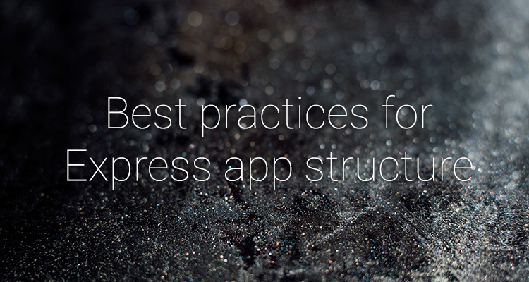 Best practices for Express app structure